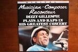 Musician-Composer-Raconteur - Dizzy Gillespie