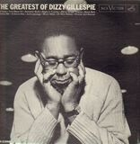 The Greatest Of Dizzy Gillespie - Dizzy Gillespie