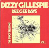 Dee Gee Days - Dizzy Gillespie
