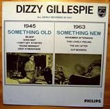 Something Old, Something New - Dizzy Gillespie