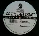 Do The Dam Thang - Dj Kurupt