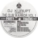 The Club Warrior Vol. 1 - DJ Kurupt
