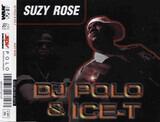 Suzy Rose - DJ Polo & Ice-T