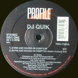 Born And Raised In Compton / Sweet Black Pussy - DJ Quik
