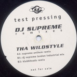 Tha Wildstyle - Remixes - DJ Supreme