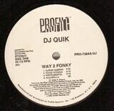 Way 2 Fonky / Mo Pussy - DJ Quik