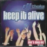 Keep It Alive/Don't stop me - DJ Thoka