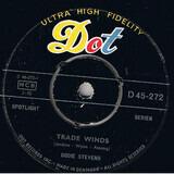 Trade Winds, Trade Winds - Dodie Stevens