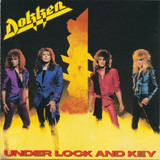 Under Lock and Key - Dokken