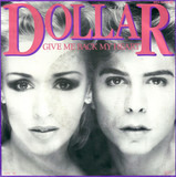 Give Me Back My Heart - Dollar