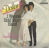 I Wanna Hold Your Hand - Dollar