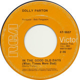 In the Good Old Days (When Times Were Bad) - Dolly Parton