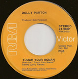 Touch Your Woman - Dolly Parton