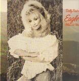 Eagle When She Flies - Dolly Parton
