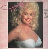Think About Love - Dolly Parton