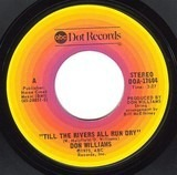 Till the Rivers All Run Dry - Don Williams