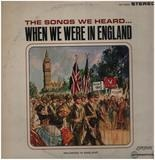 The Songs We Heard... When We Were In England - Donaldson / Lewis / Young / Coborn a. o.