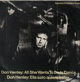 All She Wants To Do Is Dance - Don Henley