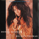 Only The Fool Survives - Donna Summer With Mickey Thomas