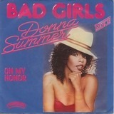 Bad Girls - Donna Summer