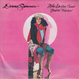 Who Do You Think You're Foolin' - Donna Summer