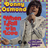 When I Fall In Love - Donny Osmond