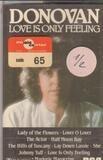 Love Is Only Feeling - Donovan