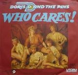 Who Cares! - Doris D And The Pins