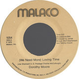 (We Need More) Loving Time / Write A Little Prayer - Dorothy Moore