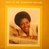 Talk to Me - Dorothy Moore