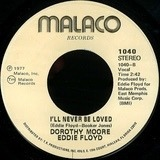 We Should Really Be In Love / I'll Never Be Loved - Dorothy Moore & Eddie Floyd