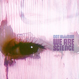 We Are Science - Dot Allison