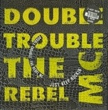 Just Keep Rockin' (Remix) - Double Trouble