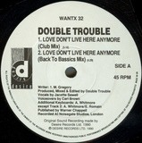 Love Don't Live Here Anymore - Double Trouble