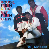 Doug E. Fresh & the Get Fresh Crew
