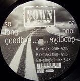 So Long Goodbye - Down Low