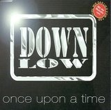 Once Upon A Time - Down Low