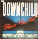 Blood Run Hot - Downchild Blues Band w/ Spencer Davis
