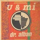 U & Mi - Dr. Alban
