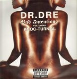 Bad Intentions - Dr. Dre Featuring Knoc-Turn'al