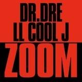 Zoom - Dr. Dre & LL Cool J