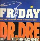 Keep Their Heads Ringin' / Take A Hit - Dr. Dre / Mack 10