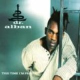 This Time I'm Free - Dr. Alban