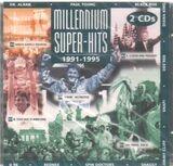 Millennium Super-Hits 1991-1995 - Dr.Alban, Culture Beat, Black Box, Shaggy, u.a
