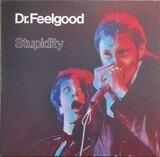 Stupidity - Dr. Feelgood