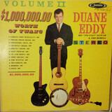 $1,000,000.00 Worth Of Twang, Vol. II - Duane Eddy & His 'Twangy' Guitar And The Rebels