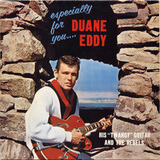 Especially for You - Duane Eddy & His 'Twangy' Guitar And The Rebels