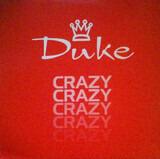 Crazy (Remixes) - Duke