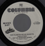 Don't Get Around Much Anymore / Do Nothin' 'Til You Hear From Me - Duke Ellington And His Orchestra