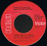 "Take The ""A"" Train / I Got It Bad And That Ain't Good - Duke Ellington And His Orchestra"